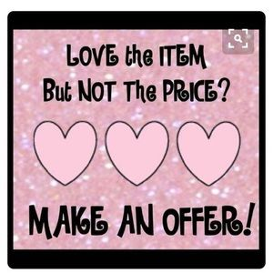 Other - Make me an offer I can't refuse 😁